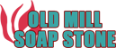 Old Mill Soap Stone